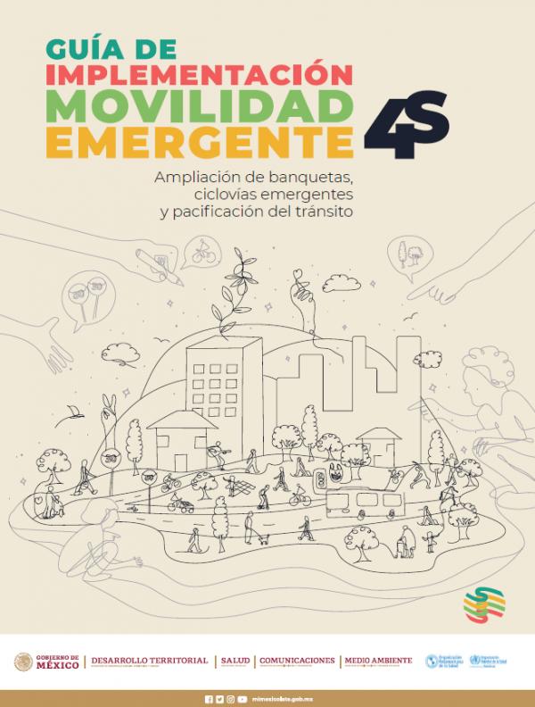Guía de Implementación Movilidad 4S Tomo I: las nuevas calles